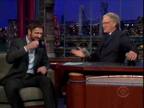 Gerard Butler on the David Letterman's The Late Show.